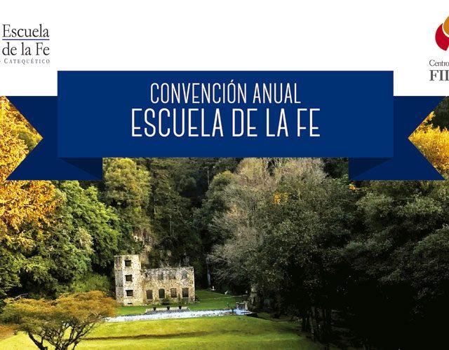 """Convención Anual de Escuela de la Fe"""" Festejo del 44° aniversario."""