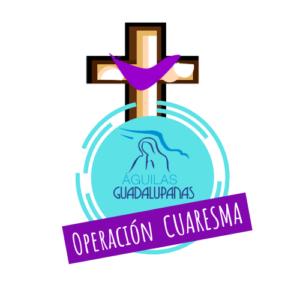 Logotipo Operación Cuaresma en Águilas Guadalupanas